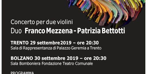 Concerto per violini Duo Franco Mezzena - Patrizia Bettotti