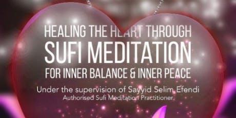 Healing the Heart through Sufi Meditation tickets