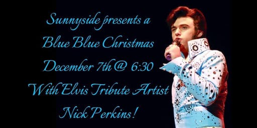 Blue Blue Christmas with Elvis Tribute artist Nick Perkins