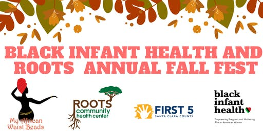 Black Infant Health and Roots  Annual Fall Fest