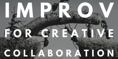 Improv for Creative Collaboration