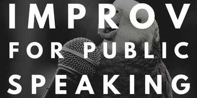 Improv for Public Speaking