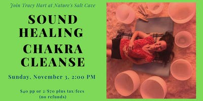 Crystal Bowl Chakra Cleansing & Balancing with Tracy Hart in salt cave 2 PM