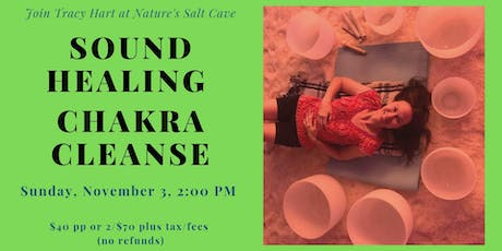 Crystal Bowl Chakra Cleansing & Balancing with Tracy Hart in salt cave 2 PM tickets