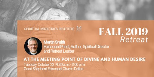 Fall Retreat   At the Meeting Point of Divine and Human Desire
