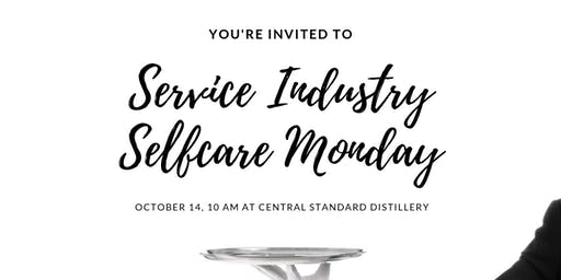 Service Industry Self Care Monday  - Yoga, Massage, Food & Drinks