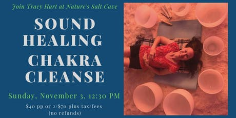 Crystal Bowl Chakra Cleansing & Balancing w Tracy Hart in salt cave 12:30 tickets