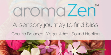 aromaZen Full Moon Chakra Balance Meditation & Sound Healing tickets