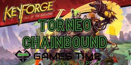 Torneo KEYFORGE ChainBound Sealed biglietti