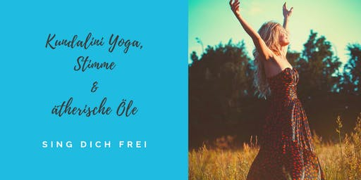 Kundalini Yoga, Stimme & ätherische Öle