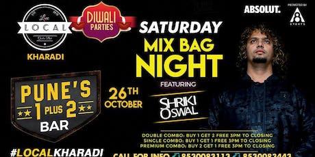 Saturday Mix Bag Night - Shriki Oswal tickets