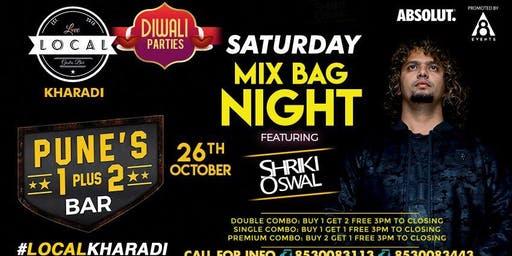 Saturday Mix Bag Night - Shriki Oswal