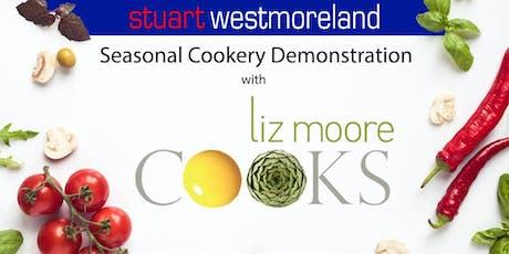 Stuart Westmoreland presents Liz Moore Cooks - Seasonal Cookery Demo tickets