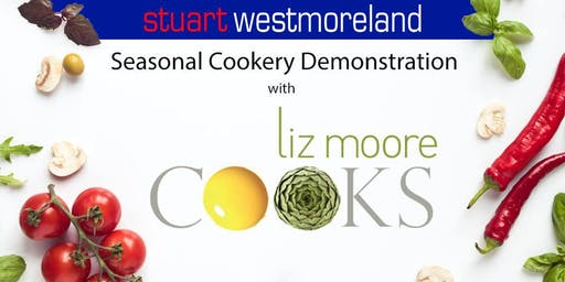Stuart Westmoreland presents Liz Moore Cooks - Seasonal Cookery Demo