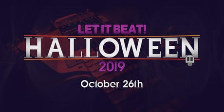 Let It Beat!'s Halloween Party '19 tickets