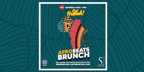 Get Brunch! : AFRO BEATS BRUNCH tickets