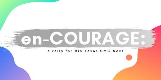 en-COURAGE: a rally for Rio Texas UMC Next