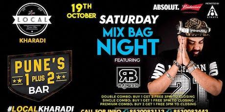 Saturday Mix Bag Night - Dj Rajbeer tickets