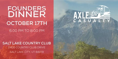 Axle Casualty Founders Dinner tickets