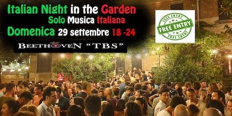 Italian Night in The Garden @GiardinoVentura domenica 29 settembre 2019 biglietti