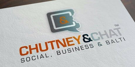 #ChutneyandChat - Business Networking #Birmingham Wed 23rd October 2019 tickets