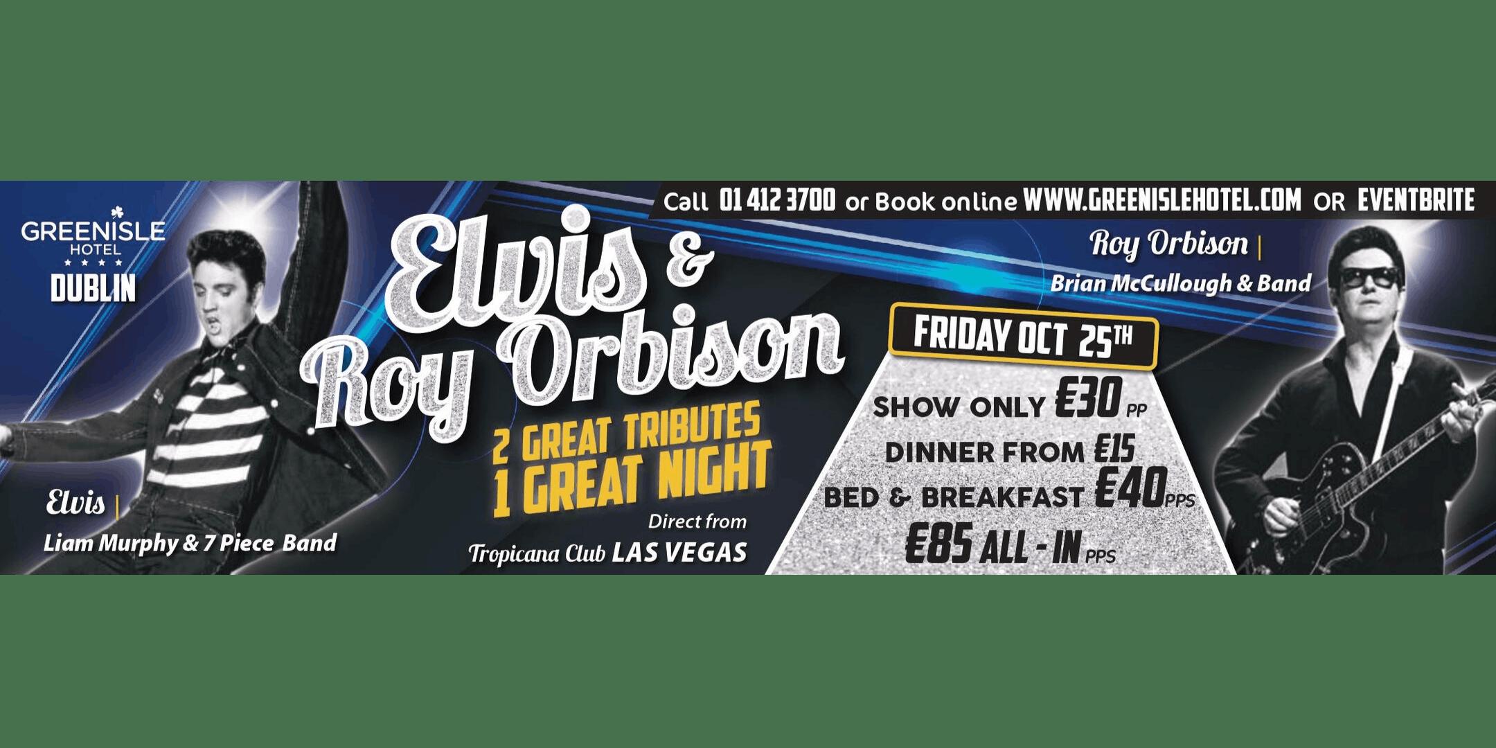 The Green Isle Hotel Presents Elvis Presley & Roy Orbison