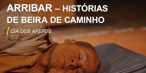 ARRIBAR – HISTÓRIAS DE BEIRA DE CAMINHO