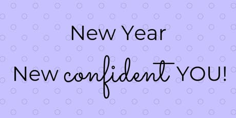 New Year, New Confident You! (Fri, Oct. 4) tickets