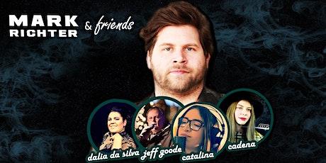 Mark Richter and friends - Das Konzert Tickets