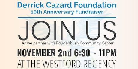 Derrick Cazard Foundation 10th Anniversary Fundraiser tickets