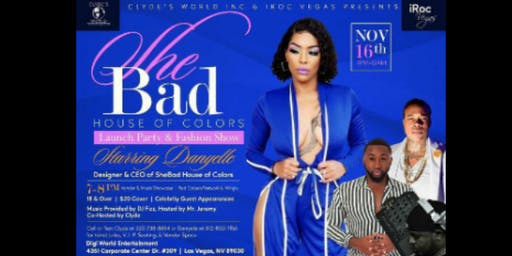 Clyde's World inc Presents SheBad HOC Launch Party & Fashion Show