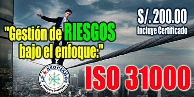 Curso: Gestión de Riesgos bajo el enfoque del ISO 31000 (S/. 200.00)