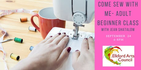 COME SEW WITH ME Adult Beginner Workshop with Jean Shatalow tickets