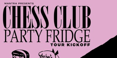 Chess Club & Party Fridge Tour Kickoff with LK Ultra & Employer