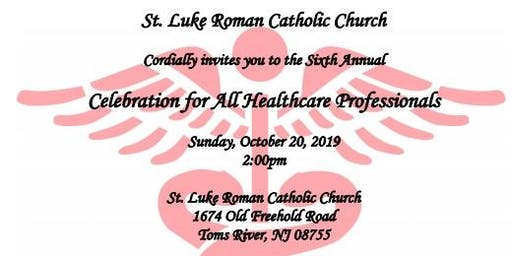 6th Annual Healthcare Professionals Mass and Reception 10/20/19