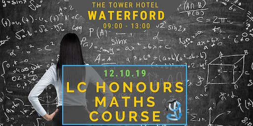 Waterford Honours Level Leaving Cert Maths Crash Course