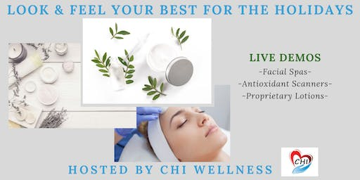 Look & Feel Your Best for the Holidays: CHI Wellness and Reset Aging with Science