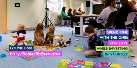 Fall 2019 Pop-Up Event: Babies, Business + Breakfast