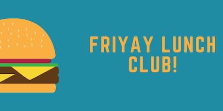 Friyay - Networking Lunch Club!= November tickets