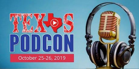 Texas Podcast Conference - TexasPodCon tickets