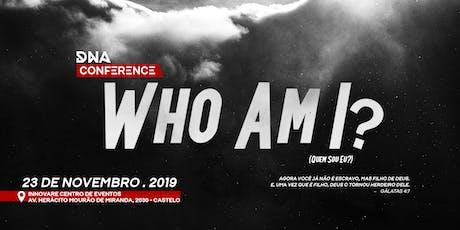 DNA Conference: Who am I? ingressos