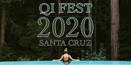 Qi Fest 2020 Santa Cruz tickets