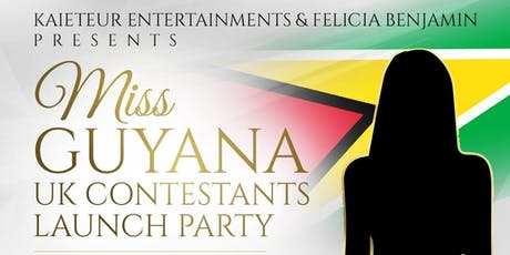 Miss Guyana Uk Contestants Launch tickets