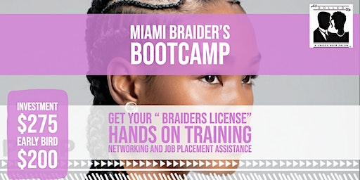 GET LICENSED to BRAID!  MIAMI Braiders Bootcamp