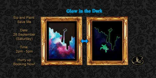 Sip and Paint (Glow in the Dark):  Save Me