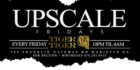 Upscale Fridays tickets