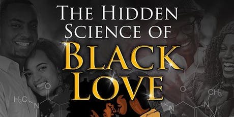 The Hidden Science of Black Love (LONDON 2020) tickets