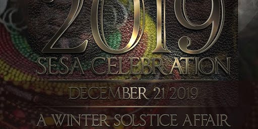 THE FIRST ANNUAL SESA CELEBRATION: A Winter Solstice Affair
