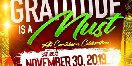"""GRATITUDE"" IS A MUST - All Caribbean Celebration! tickets"