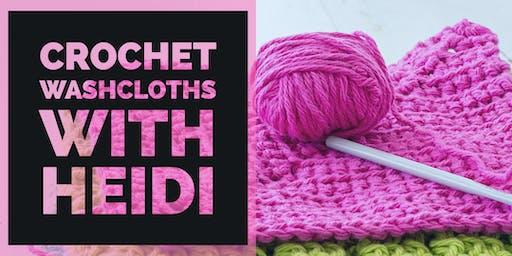 Crochet Washcloths with Heidi